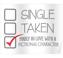 SINGLE TAKEN Madly in love with a fictional character Poster