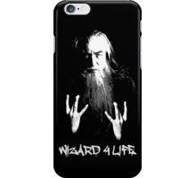 Wizard 4 Life - Gandalf iPhone Case/Skin