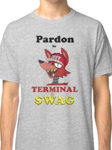 Pardon My Terminal SWAG Classic T-Shirt