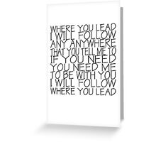 Gilmore Girls (Where You Lead) Greeting Card