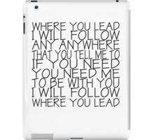Gilmore Girls (Where You Lead) iPad Case/Skin