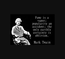 Fame Is A Vapor - Twain Unisex T-Shirt