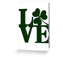 LOVE - Shamrock Greeting Card