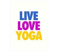 LIVE LOVE YOGA Art Print