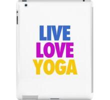 LIVE LOVE YOGA iPad Case/Skin