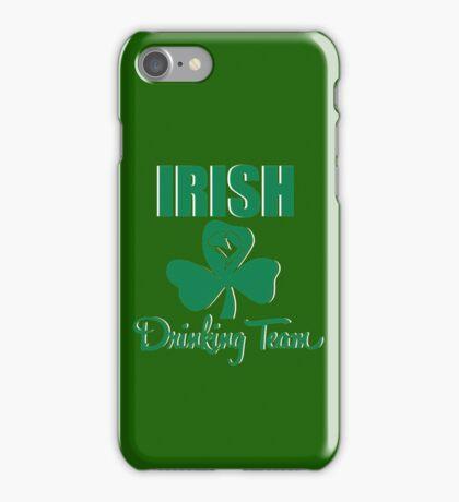 St. Patrick's Day: Irish Drinking Team iPhone Case/Skin