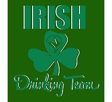 St. Patrick's Day: Irish Drinking Team Photographic Print