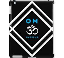 Yoga: OM Happens iPad Case/Skin