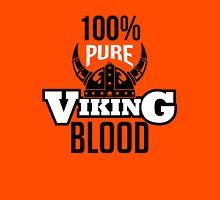 100% pure viking blood Unisex T-Shirt