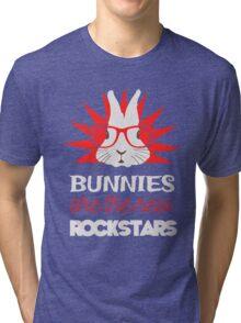 Bunnies are the new rockstars Tri-blend T-Shirt