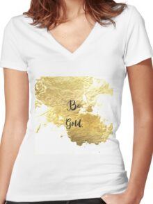 "Abstract ""Be Gold"" faux gold paint image Women's Fitted V-Neck T-Shirt"