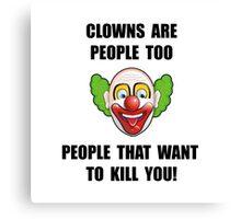 Clown Kill Canvas Print
