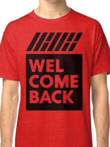 iKON welcome back black edition Classic T-Shirt