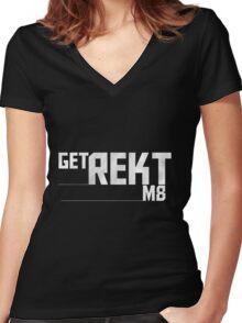 Get Rekt m8 Women's Fitted V-Neck T-Shirt