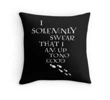 I Solemnly Swear That I Am Up To No Good (White) Throw Pillow