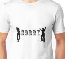 SORRY--VARIOUS APPAREL Unisex T-Shirt