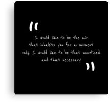 quotes by Margaret Atwood Canvas Print