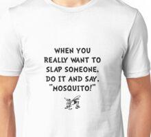 Slap Mosquito Unisex T-Shirt