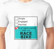 In A Relationship With My Race Bike Unisex T-Shirt