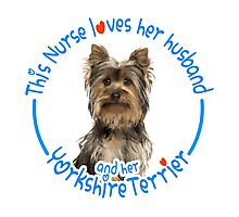 This nurse loves her husband and her yorkshire terrier Photographic Print