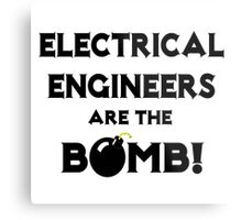 Electrical Engineers Are The Bomb! Metal Print