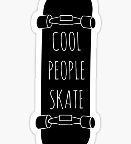 Cool People skate Sticker