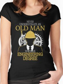Never Underestimate An Old Man Withan Engineering Degree Women's Fitted Scoop T-Shirt