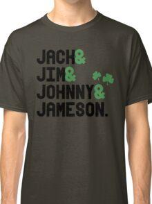 Jack & Jim & Johnny & Jameson Classic T-Shirt