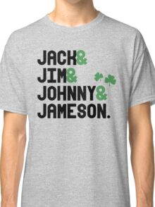 Jack & Jim & Johnny & Jameson Classic T-Shirt