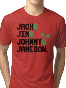 Jack & Jim & Johnny & Jameson Tri-blend T-Shirt