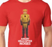 Angry Helicopter Noises Unisex T-Shirt