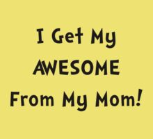 Awesome From Mom Kids Tee
