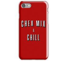 Chex Mix & Chill iPhone Case/Skin