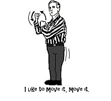 Move It, Move It Photographic Print
