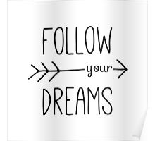 Follow Your Dreams Typography Arrow Quote Poster