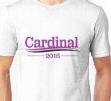 Dana Cardinal for President Unisex T-Shirt