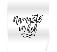 Namaste in Bed Funny Typography Quote Poster