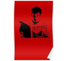 Dexter I don't Run, I make people run Poster