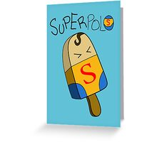 Superpolo Greeting Card