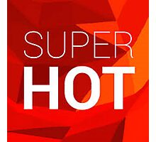 Super Hot - The Game - Images Photographic Print