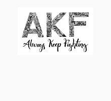 AKF Always Keep Fighting Unisex T-Shirt