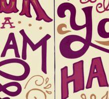 A Book is a Dream Sticker
