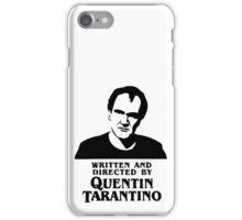 Written and directed by Quentin Tarantino iPhone Case/Skin
