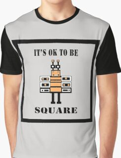 It's OK To Be Square Graphic T-Shirt