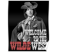 Welcome to the Wilde West Poster