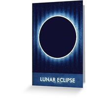 The Moon - Lunar Eclipse Greeting Card