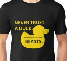 Never Trust a Duck Unisex T-Shirt