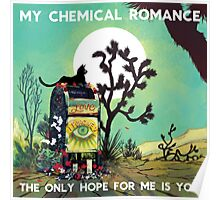 my chemical romance the only hope for me is you Poster