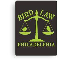 Bird Law Philadelphia (ALWAYS SUNNY) Canvas Print