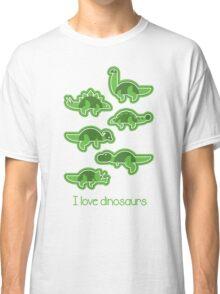 I love dinosaurs Classic T-Shirt